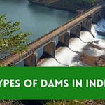 the 8 types of dams in india you did not know existed
