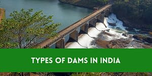 9 Different Types Of Dams Built In India