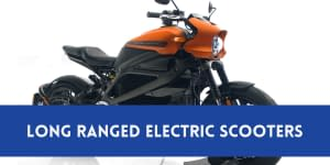 Top 9 Long Range E-Scooters In India
