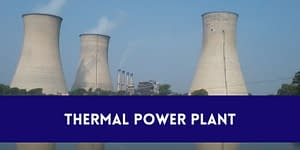 13 Most Powerful Thermal Energy Stations In India