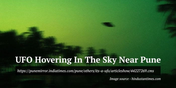 UFO Hovering In The Sky Near Pune