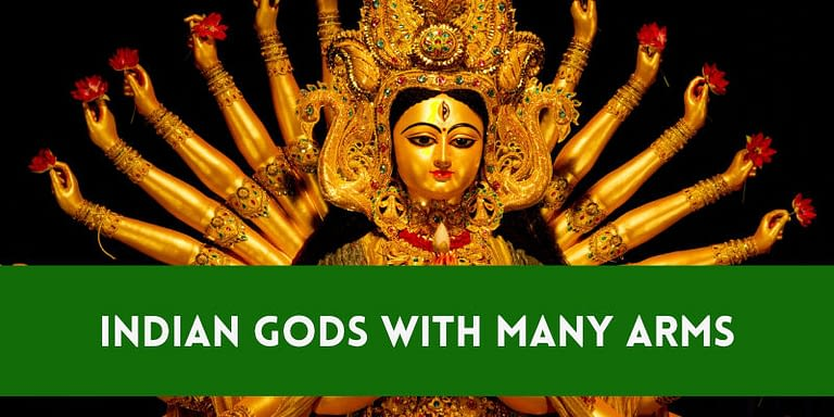 5 Indian Gods With Many Arms (Why They Have So Many Hands)